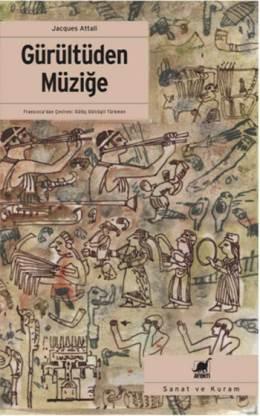 Jacques Attali Gürültüden Müziğe Pdf E-kitap indir