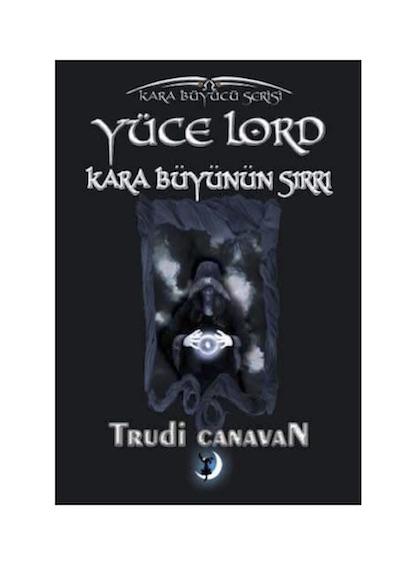 Trudi Canavan Yüce Lord Kara Büyünün Sırrı Pdf