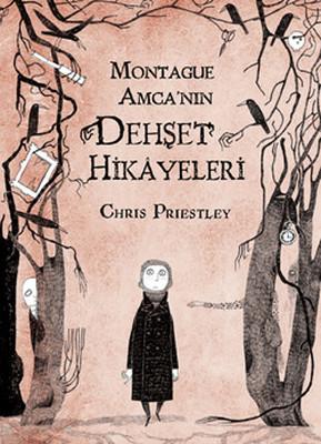 Chris Priestley Montague Amca'nın Dehşet Hikayeleri Pdf