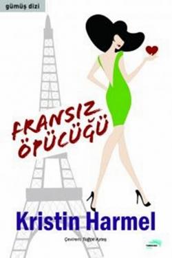 Kristin Harmel Fransız Öpücüğü Pdf