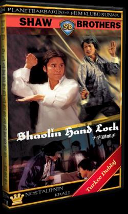 Ölüm Hamlesi (Shaolin Hand lock) 1978 Dvdrip Türkce Dublaj